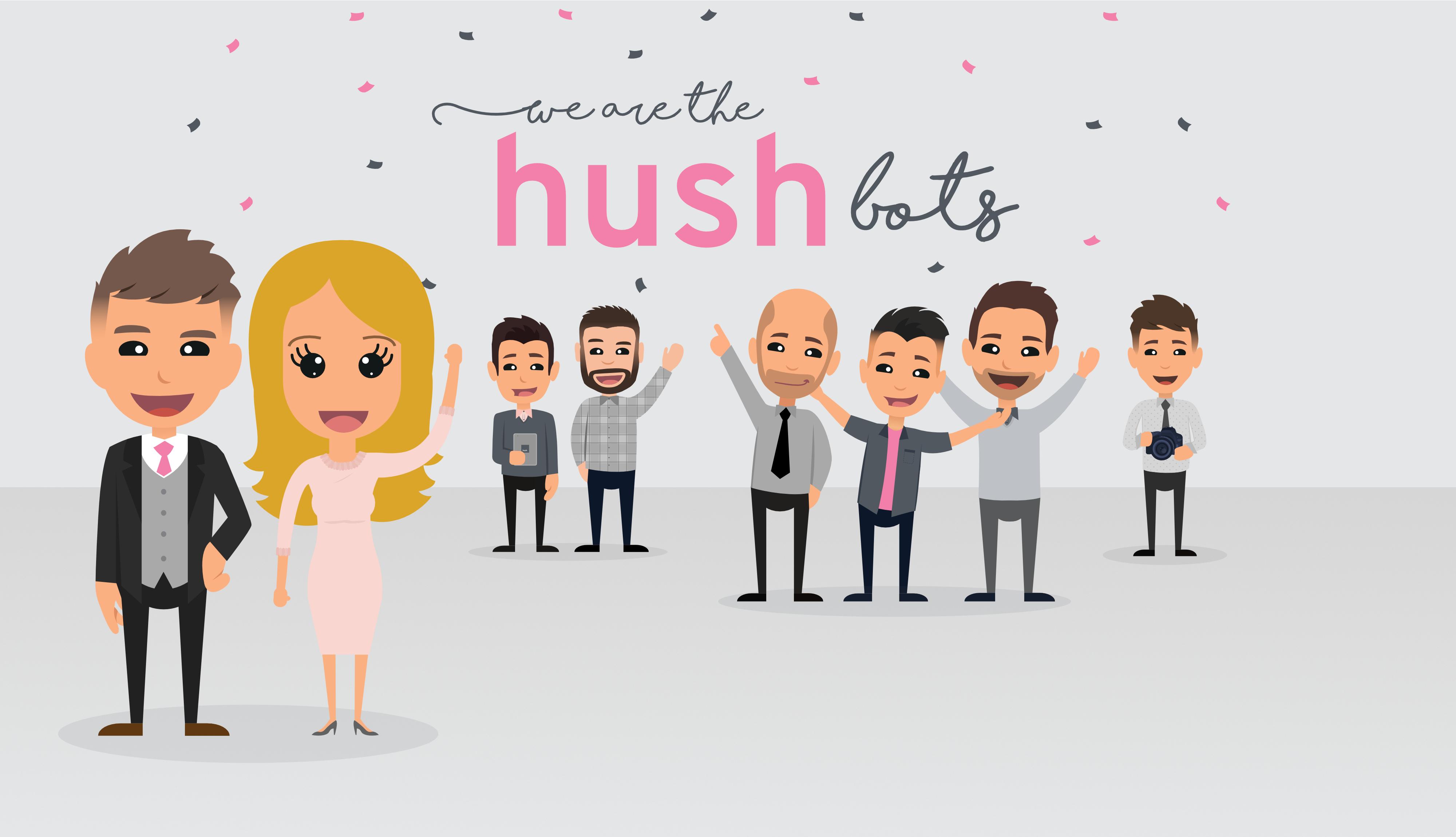 We are the HushBots | Hush Digital
