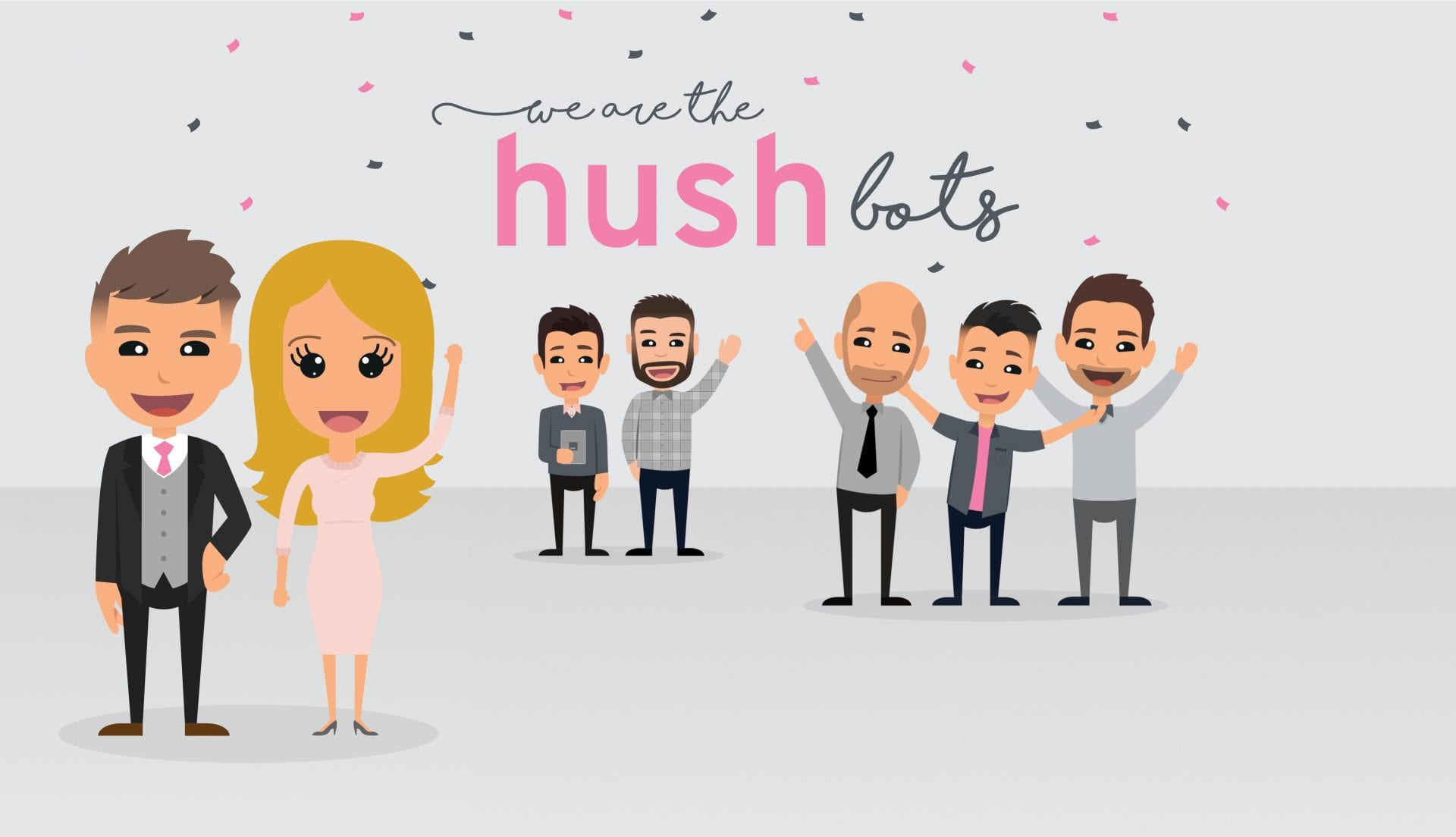 We are the HushBots | Hush Digital